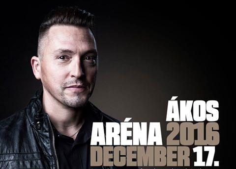 Ákos Aréna koncert 2016
