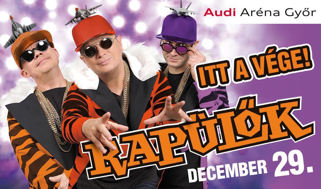 Rapülők arénakoncert 2017 - Audi Aréna - Győr