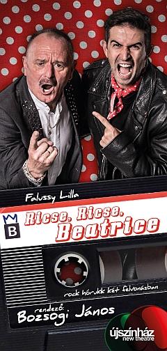 Ricse, Ricse, Beatrice musical - Nagy Feró musical